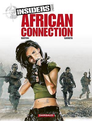 Téléchargez le livre :  Insiders - Saison 2 - Tome 2 - African Connection
