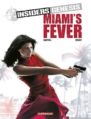 Téléchargez le livre :  Insiders Genesis - Tome 3 - Miami's Fever