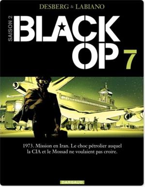 Téléchargez le livre :  Black OP - Saison 2 - Tome 7
