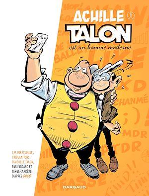 Téléchargez le livre :  Achille Talon - Tome 1 - Achille Talon est un homme moderne