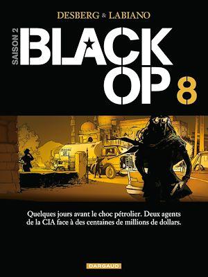 Téléchargez le livre :  Black Op - saison 2 - Tome 8