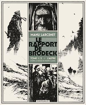 Téléchargez le livre :  Le Rapport de Brodeck - Tome 1 - L'Autre