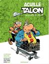Téléchargez le livre numérique:  Achille Talon (Les Impétueuses tribulations d') - Tome 3 - Achille Talon est proche du peuple