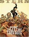 Téléchargez le livre numérique:  Stern - Tome 2 - Cité des sauvages (La)