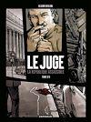 Téléchargez le livre numérique:  Juge (Le), la République assassinée - Tome 3 -  Juge (Le), la République assassinée - tome 3