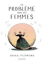 Télécharger le livre :  Problème avec les femmes (Le) - Problème avec les femmes (Le)
