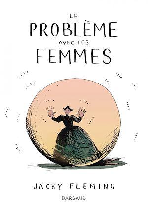 Téléchargez le livre :  Problème avec les femmes (Le) - Problème avec les femmes (Le)