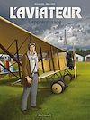 Téléchargez le livre numérique:  Aviateur (L') - Tome 2 - Aviateur (L') - Tome 2