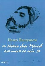 Télécharger le livre :  Notre cher Marcel est mort ce soir
