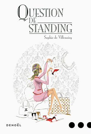 Téléchargez le livre :  Question de standing