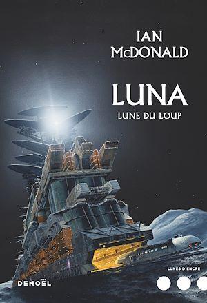 Téléchargez le livre :  Luna (Tome 2) - Lune du loup