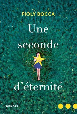 Téléchargez le livre :  Une seconde d'éternité