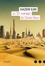 Télécharger le livre :  Le 33e mariage de Donia Nour