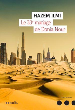 Téléchargez le livre :  Le 33e mariage de Donia Nour