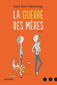 Télécharger le livre : La Guerre des mères