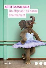 Télécharger le livre :  Un éléphant ça danse énormément