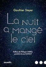 Télécharger le livre :  La nuit a mangé le ciel