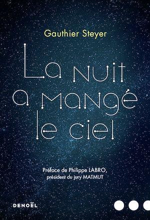 Téléchargez le livre :  La nuit a mangé le ciel
