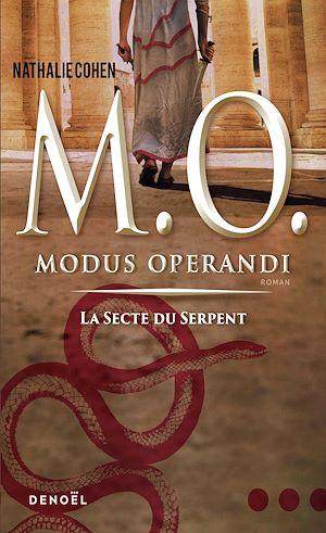 Téléchargez le livre :  Modus operandi. La secte du Serpent