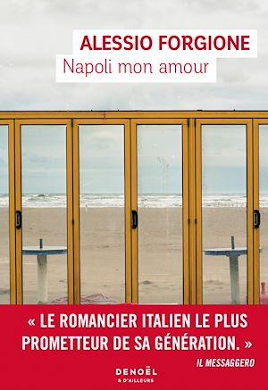 Téléchargez le livre :  Napoli mon amour