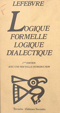Télécharger le livre : Logique formelle, logique dialectique