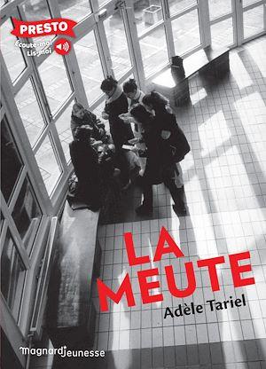 La meute | Tariel, Adèle. Auteur