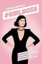 Télécharger cet ebook : #GIRLBOSS