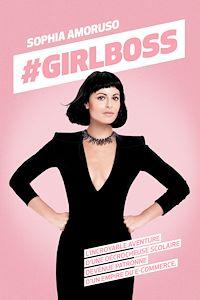 Télécharger le livre : #GIRLBOSS