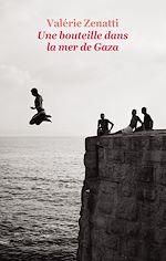 Télécharger cet ebook : Une bouteille dans la mer de Gaza