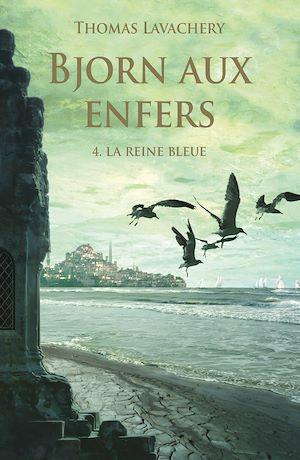 Téléchargez le livre :  Bjorn aux enfers - Tome 4 - La reine bleue