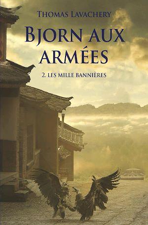 Téléchargez le livre :  Bjorn aux armées - Tome 2 - Les mille bannières