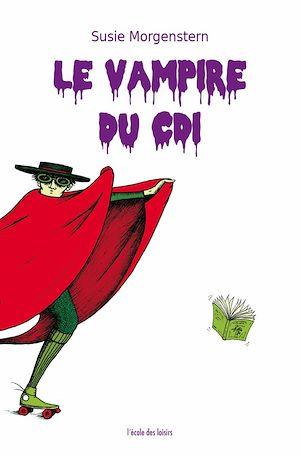Téléchargez le livre :  Le vampire du CDI