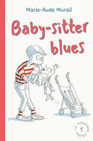 Téléchargez le livre :  Baby Sitter Blues