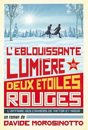 Téléchargez le livre :  L'éblouissante lumière de deux étoiles rouges