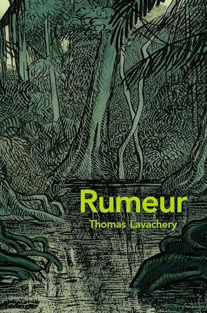 Téléchargez le livre :  Rumeur