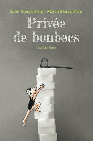Téléchargez le livre :  Privée de bonbecs