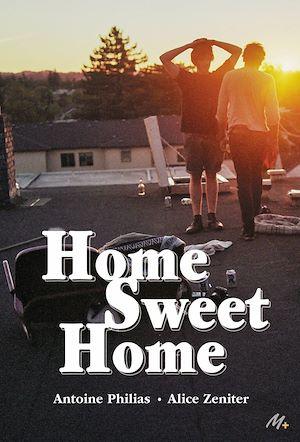 Téléchargez le livre :  Home Sweet Home