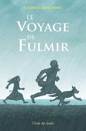 Téléchargez le livre :  Le voyage de Fulmir