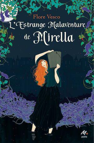 Téléchargez le livre :  L'estrange malaventure de Mirella