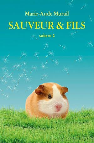 Téléchargez le livre :  Sauveur & Fils, Saison 2