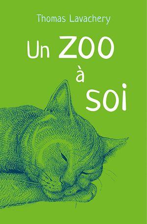 Téléchargez le livre :  Un zoo à soi
