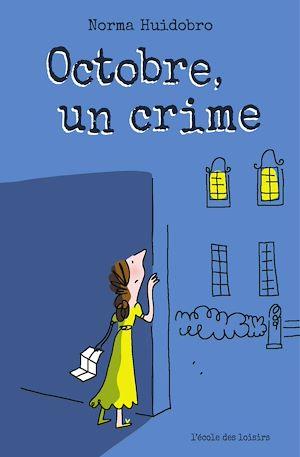 Téléchargez le livre :  Octobre, un crime