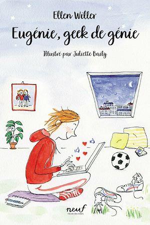 Téléchargez le livre :  Eugénie, geek de génie