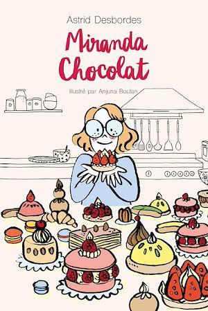 Téléchargez le livre :  Miranda Chocolat
