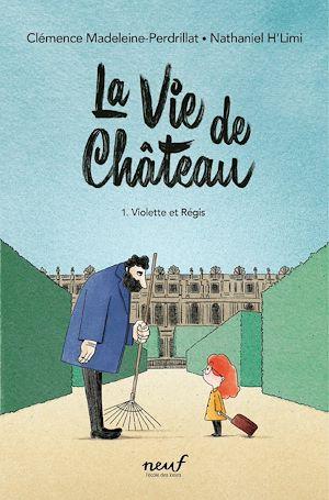 Téléchargez le livre :  La vie de château