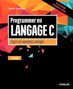 Téléchargez le livre :  Programmer en langage C