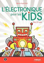 Télécharger cet ebook : L'électronique pour les kids