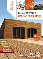 Télécharger le livre :  Financez votre habitat écologique