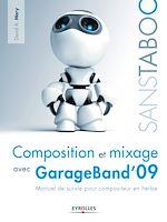Télécharger le livre :  Composition et mixage avec GarageBand'09