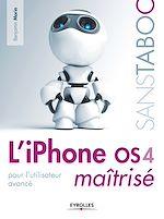 Télécharger le livre :  L'iPhone OS 4 maîtrisé
